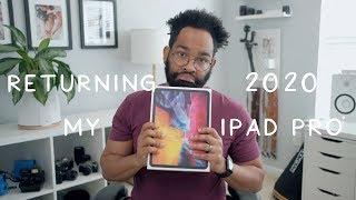 3 Reasons Why I'm Returning the 2020 iPad Pro