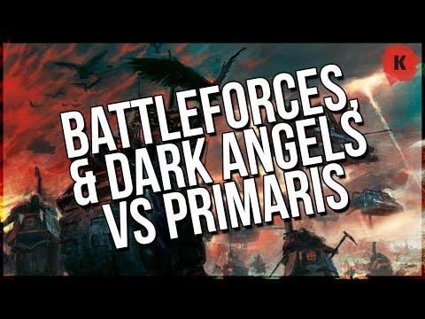 Warhammer 40,000 Battleforces, Chapter Approved & Dark Angels Vs Primaris WAR?!