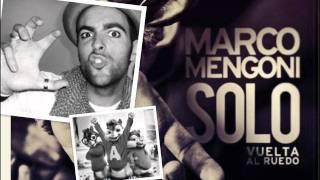ChipMunk - Solo (Vuelta Al Ruedo) • Marco Mengoni •