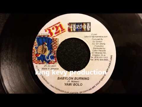 "Yami Bolo - Babylon Burning - 321 Strong 7"" - 2001"