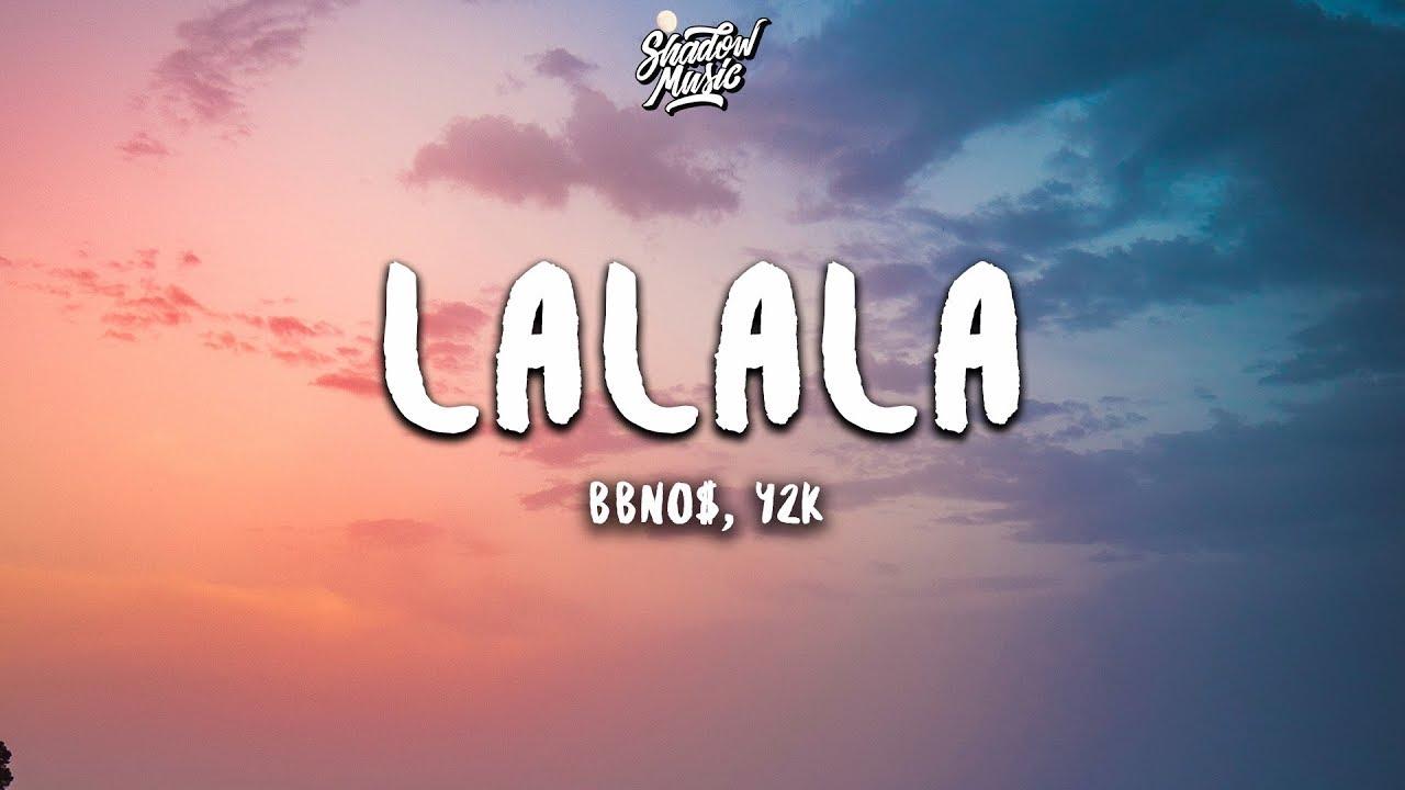 Bbno Y2k Lalala Lyrics Youtube