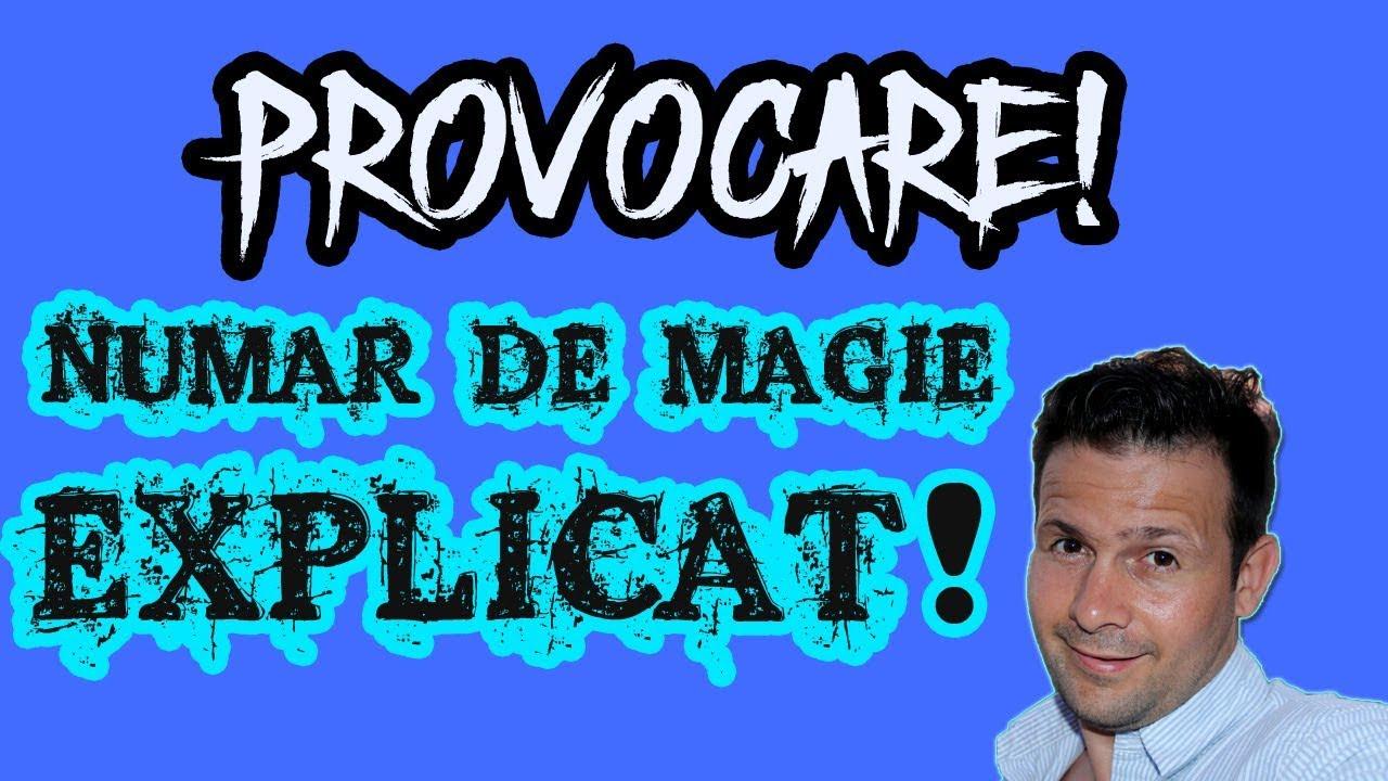 NUMAR DE MAGIE EXPLICAT - AM FOST PROVOCAT!