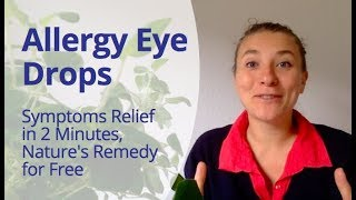 Allergy Eye Drops that Relief Hay Fever Within 2 Minutes Naturally