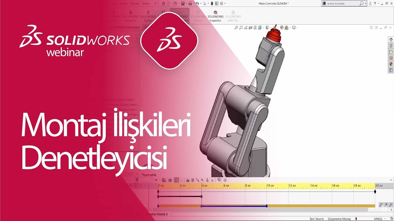 SOLIDWORKS Mekanizma Montaj İlişkileri Denetleyicisi   Hareket Etüdü   Animasyon Oluşturma