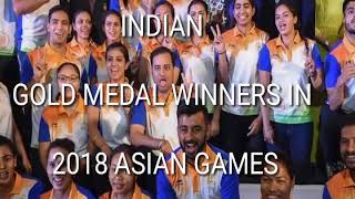 Indian gold medal winners in 2018 Asian game