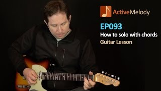 How to Play a Guitar Solo With Chords (Triads) - Guitar Solo - EP093