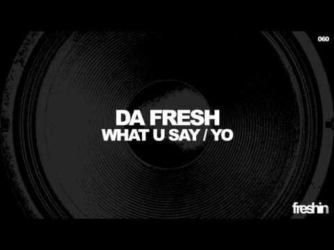 Da Fresh - Yo (Original Mix) [Freshin]