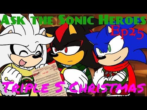[Ep.25] Ask the Sonic Heroes - Sonic, Shadow, and Silver Christmas