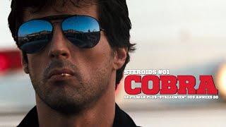 STEROIDS #01 : COBRA, le film le plus « Stallonien » des années 80 !