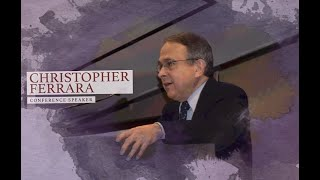 The End Game of Pope Francis - Christopher Ferrara