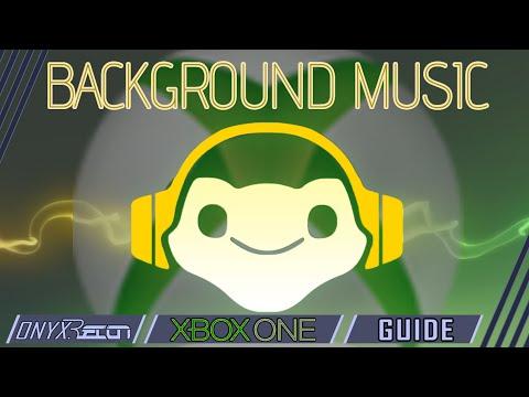 Xbox One Background Music Tutorial