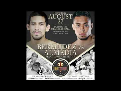 Cage Titans XXX: Manny Bermudez vs Rodrigo Almeida