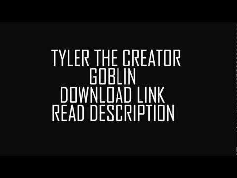 Tyler The Creator GOBLIN ALBUM Free Download