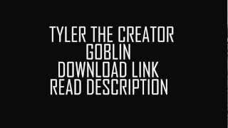 Tyler The Creator GOBLIN ALBUM Free Download