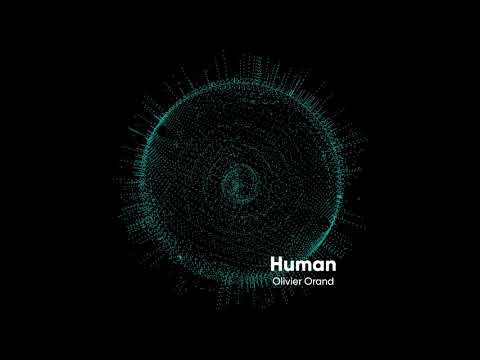 Olivier Orand - Human