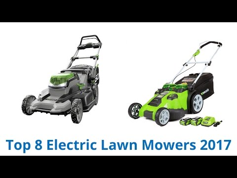 8 Best Electric Lawn Mowers 2017