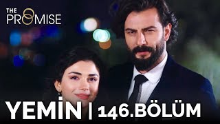 Yemin 146. Bölüm | The Promise Season 2 Episode 146