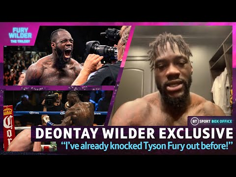 """""""I've Already Knocked Tyson Fury Out Before!"""" 💥 Deontay Wilder Exclusive Ahead Of The Trilogy"""