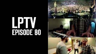 2012 European Tour (Part 2 of 4) | LPTV #80 | Linkin Park