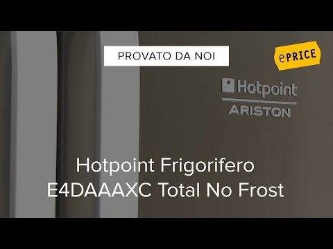 Video Recensione Frigorifero Hotpoint Ariston E4DAAAXC
