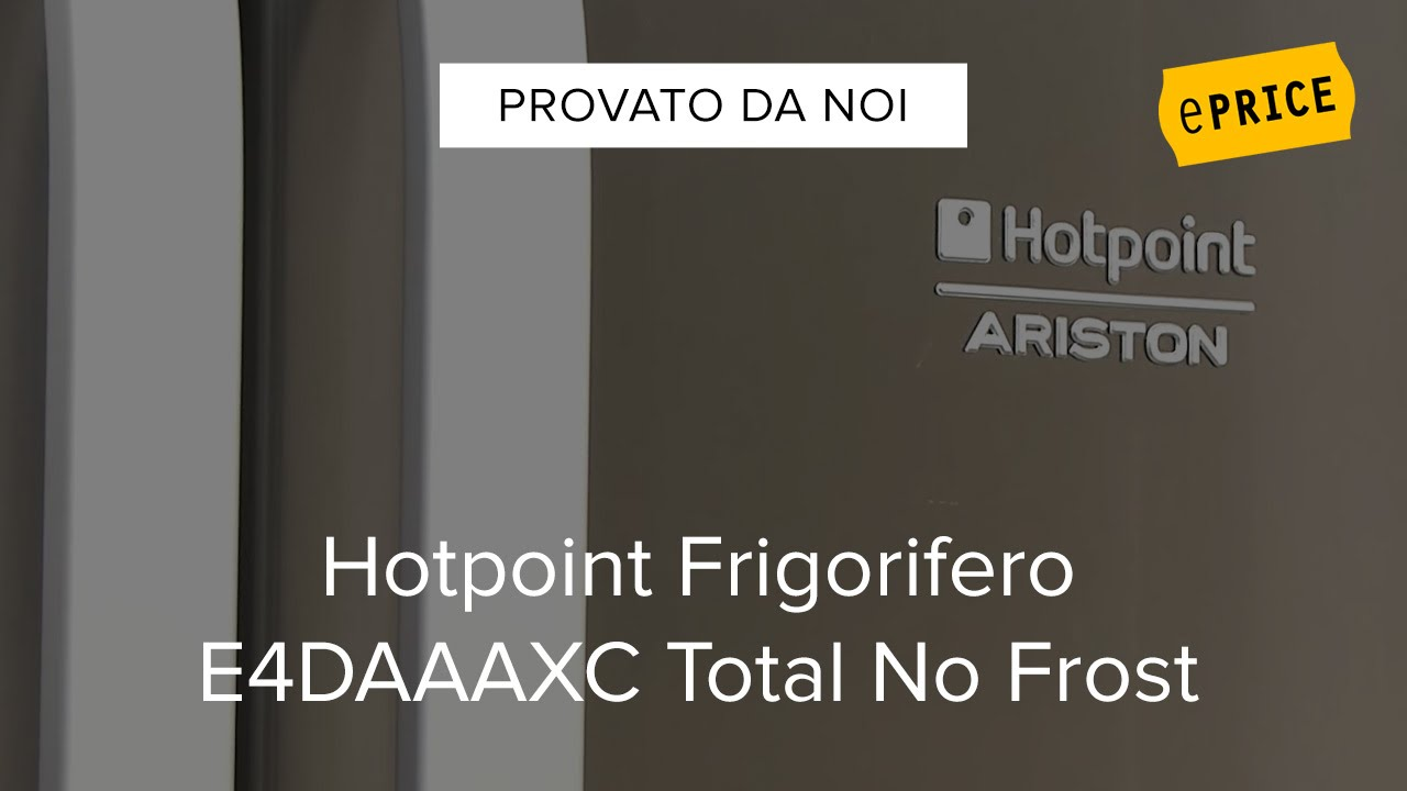video recensione frigorifero hotpoint ariston e4daaaxc. Black Bedroom Furniture Sets. Home Design Ideas