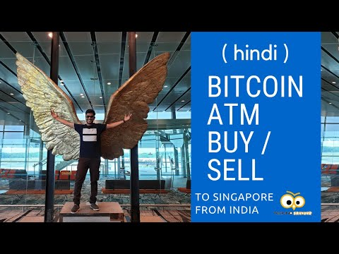 (Hindi) Buying Bitcoin From ATM !! #Singapore