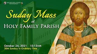 Sunday Mass | October 24, 2021
