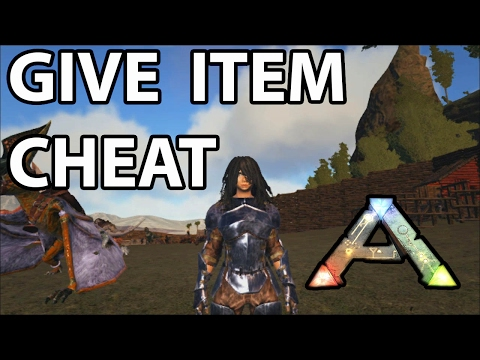 Give Item Ark Survival Evolved Cheat Console Command - YouTube