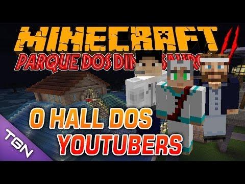 Minecraft Parque dos Dinossauros II - #10 O HALL DOS YOUTUBERS