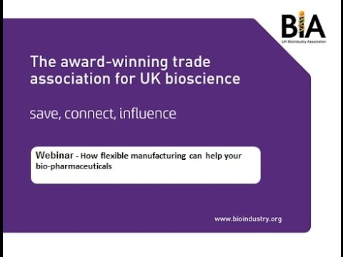 Webinar - How flexible manufacturing can help your bio pharmaceuticals