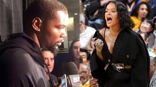 Kevin Durant Explains How Rihanna Changed Him