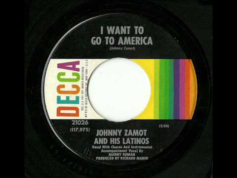 Johnny Zamot And His Latinos - I Want To Go To America (Decca)