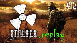 S.T.A.L.K.E.R. replay #13 - Road Trip (OGSE Shadow of Chernobyl Mod)