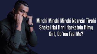 Mirchi (Lyrics) Divine Ft. MC Altaf, Stylo G, Phenom   Punya Paap