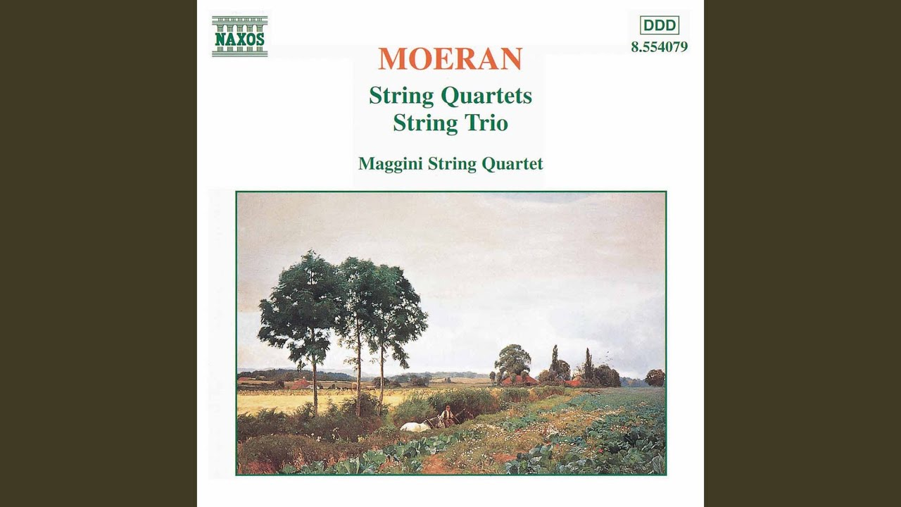 ♪弦楽四重奏曲変ホ長調 - アーネスト・ジョン・モーラン: おヒマなら ...
