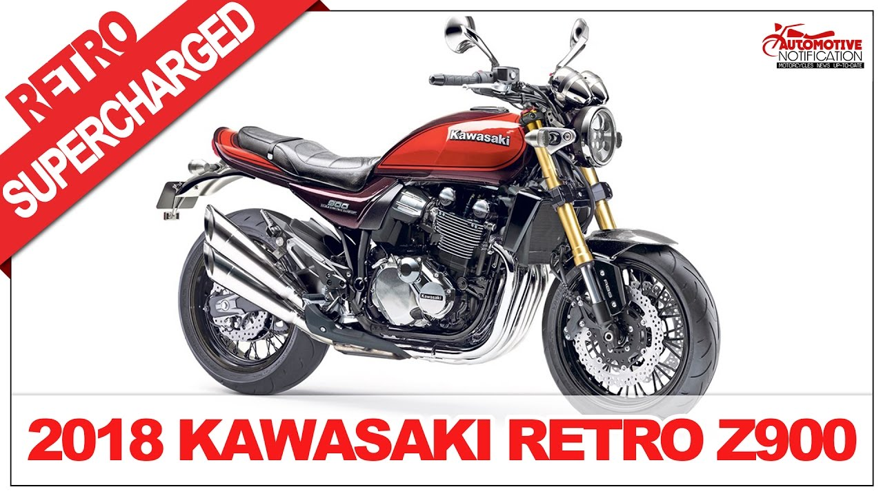 2018 KAWASAKI Retro Z900RS And Also Supercharged Model