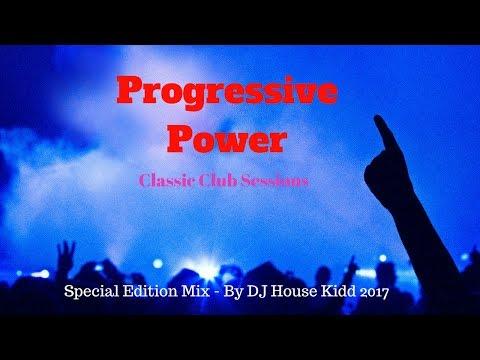 PROGRESSIVE POWER - special edition mix 2017 (club classics)
