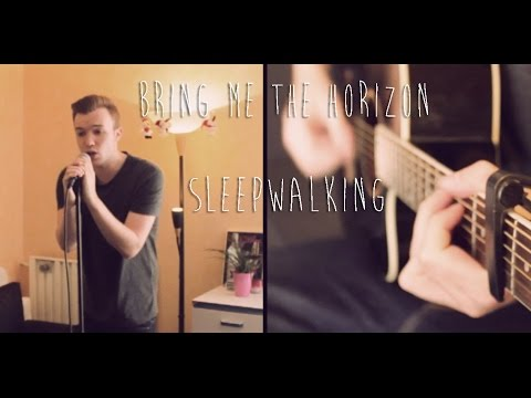 Bring me the horizon - Sleepwalking acoustic cover (studio)