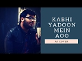 Download Kabhi Yaadon Mein Song    Arijit Singh, Palak Muchhal   AJ COVER   Music : Chandan Vaish MP3 song and Music Video