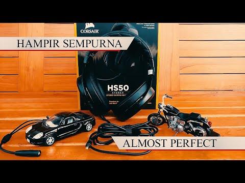 Hampir Sempurna | Almost Perfect - Corsair HS50 Review