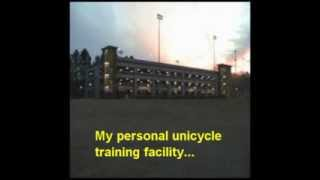 "Unicycle Training Video #1: ""Get Up for the Down Stroke"""