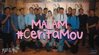 Matt n Mou - Malam #CeritaMou