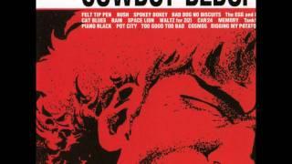 Cowboy Bebop OST 7  Space Lion