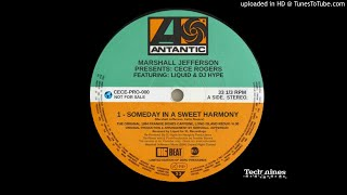 MARSHALL JEFFERSON PRESENTS CECE ROGERS - SOMEDAY IN A SWEET HARMONY