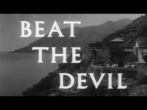 Beat The Devil 1953 Action Adventure Comedy