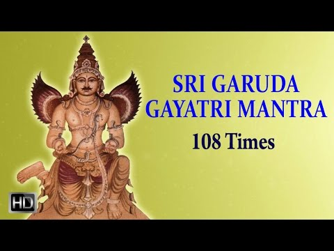 Garuda Gayatri Mantra - 108 Times - Powerful Chants for Good Health
