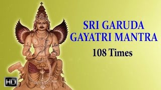 Garuda Gayatri Mantra 108 Times - Powerful Chants for Good Health.mp3