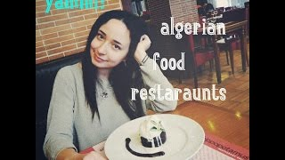 Discovering algerian food! DON`T WATCH IF YOU`RE HUNGRY!;)