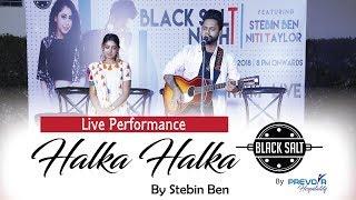 Ye Jo Halka Halka Suroor Hai   Stebin Ben, Niti Taylor; Live Performance