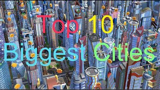 top 10 biggest cities simcity buildit
